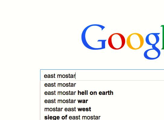 Googling east mostar.