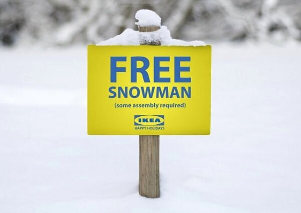 In Sweden you can get a free snowman :-)